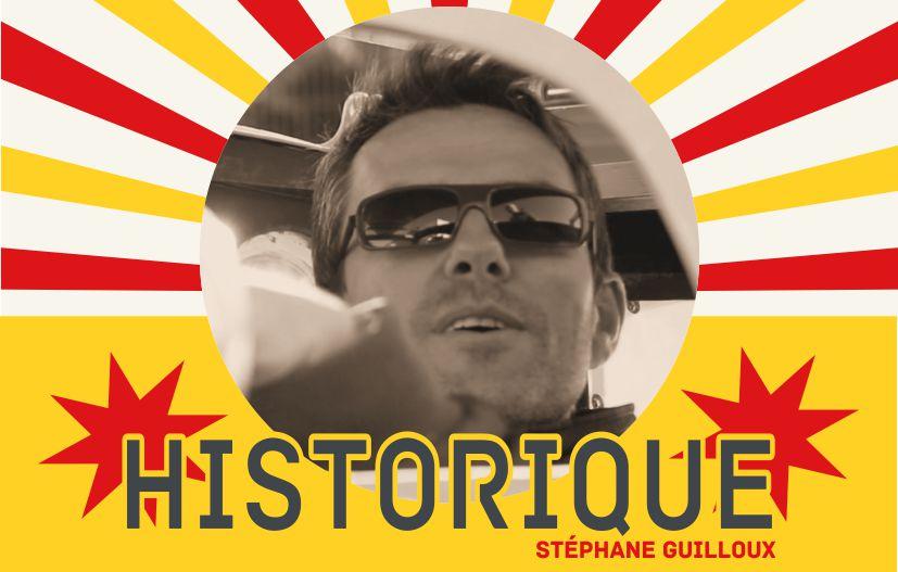 Historique Stéphane Guilloux HappyRide